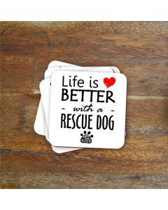 """""""Life is better with..."""" Charity Coaster"""
