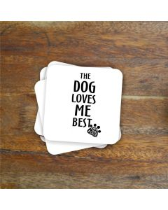 """""""...loves me best"""" Charity Coaster"""