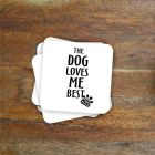 """...loves me best"" Charity Coaster"